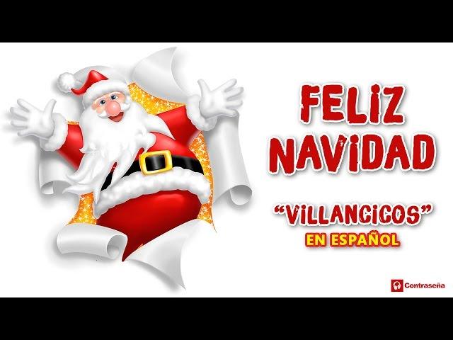 Villancico Feliz Navidad A Todos.Feliz Navidad Villancicos En Espanol Villancicos Para