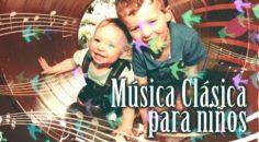 Música clásica relajante para niños, para una vida familiar más feliz.