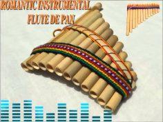 Música Instrumental romántica, Canciones clásicas instrumentales con Flauta de pan