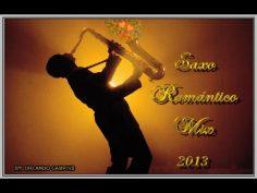 Música romántica de saxo, música para enamorados.