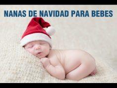 Nanas y villancicos de navidad relajantes para dormir bebés.